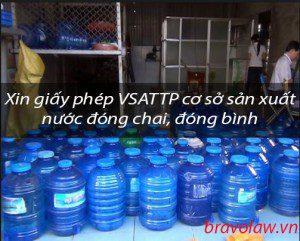 Xin giấy phép VSATTP cơ sở sản xuất nước đóng chai, đóng bình
