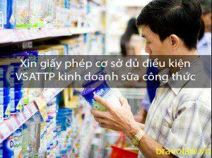 xin giấy phép cơ sở đủ điều kiện VSATTP kinh doanh sữa công thức