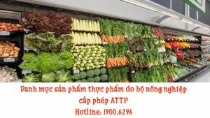 Danh mục sản phẩm thực phẩm do bộ nông nghiệp cấp phép ATTP