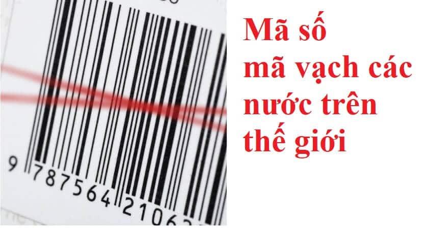 Danh sách mã số, mã vạch hàng hóa của các nước