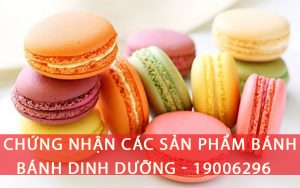 Dịch vụ chứng nhận các sản phẩm bánh ngọt, bánh dinh dưỡng